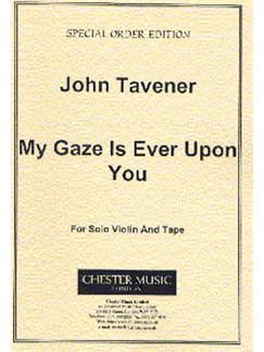 John Tavener: My Gaze Is Ever Upon You Books | Violin