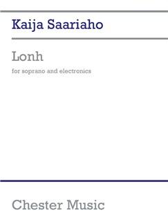 Kaija Saariaho: Lonh (Soprano/Electronics) Livre | Soprano, Électroniques