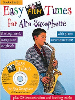 Easy Film Tunes For Alto Saxophone Books and CDs | Alto Saxophone