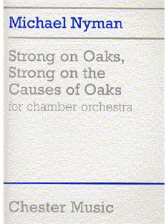 Michael Nyman: Strong On Oaks, Strong On The Causes Of Oaks Books | Orchestra