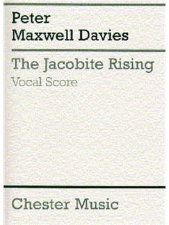 Peter Maxwell Davies: The Jacobite Rising (Vocal Score) Books | SATB, Piano Accompaniment