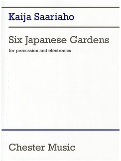 Kaija Saariaho: Six Japanese Gardens Books | Percussion, Electronics