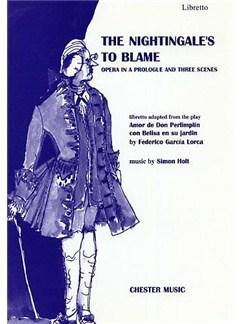 Simon Holt: The Nightingale's To Blame - Libretto Books | Orchestra, Libretto