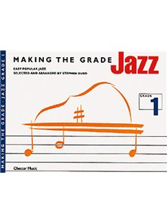 Making The Grade: Jazz Grade One (Piano) Books | Piano, with chord symbols