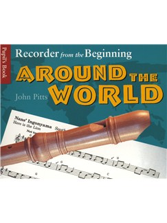 Recorder From The Beginning: Around The World - Pupil's Book Books | Recorder (with Chord Symbols)
