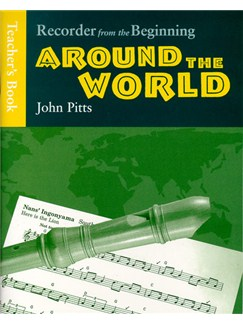 Recorder From The Beginning: Around The World - Teacher's Book Bog | Alt (diskant) blokfløjte, Klaverakkompagnement