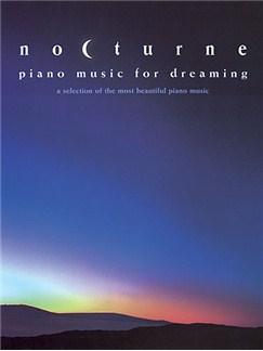 Nocturne - Piano Music For Dreaming Books | Piano