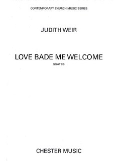 Judith Weir: Love Bade Me Welcome Books | SATB