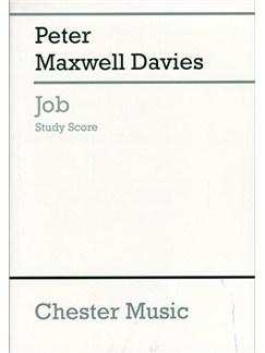 Peter Maxwell Davies: Job (Study Score) Books | Soprano, Mezzo-Soprano, Tenor, Baritone, SATB, Orchestra