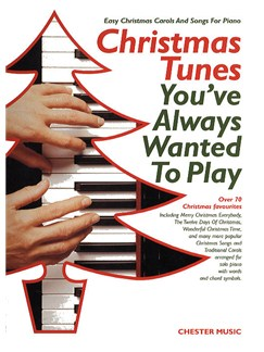 Christmas Tunes You've Always Wanted to Play Books | Piano and Voice, with Guitar chord symbols