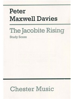 Peter Maxwell Davies: The Jacobite Rising Study Score Books | Soprano, Alto, Tenor, Bass Solo, Chorus and Orchestra