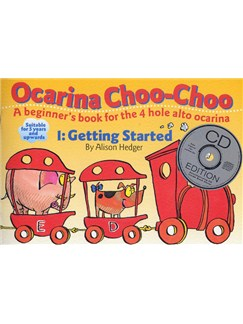Ocarina Choo-Choo Book 1: Getting Started (With CD) Books and CDs | Ocarina