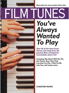 Film Tunes You've Always Wanted To Play Livre | Piano