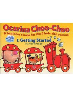 Ocarina Choo-Choo Book 1: Getting Started Books | Ocarina