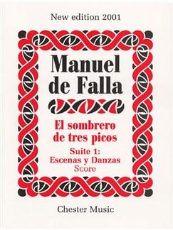 Manuel De Falla: El Sombrero De Tres Picos Suite 1 Escenas Y Danzas Libro | Orquesta