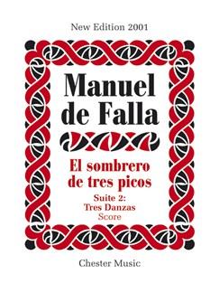 Manuel De Falla: El Sombrero De Tres Picos Suite 2 Tres Danzas Libro | Orquesta
