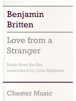 Benjamin Britten: Love From A Stranger (Score) Books | Orchestra