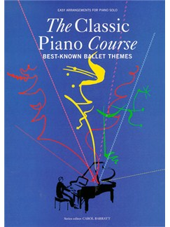 The Classic Piano Course: Best-Known Ballet Themes Books | Piano