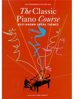 The Classic Piano Course: Best-Known Opera Themes Books | Piano