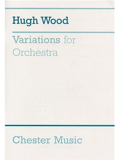 Hugh Wood: Variations For Orchestra Books | Orchestra