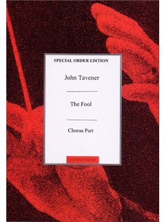 John Tavener: The Fool (Chorus Part) Books | 2 Soprano, Alto, Tenor, 2 Bass