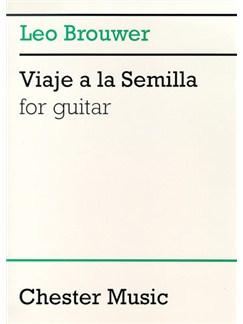 Leo Brouwer: Viaje A La Semilla For Guitar Books | Guitar