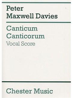 Peter Maxwell Davies: Canticum Canticorum Livre | Soprano, Alto, Tenor, Basse, SATB, Accompagnement Piano