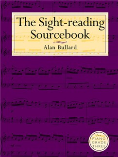 Bullard: The Sight-Reading Sourcebook For Piano Grade Three Books | Piano