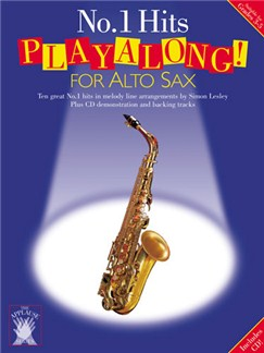Applause: No.1 Hits Playalong For Alto Sax Books and CDs | Alto Saxophone