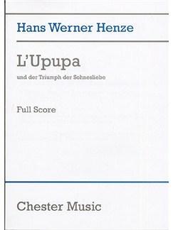 Hans Werner Henze: L'Upupa Und Der Triumphe Der Sohnesliebe (Score) Books | Opera