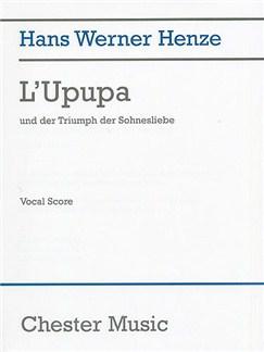 Hans Werner Henze: L'Upupa Und Der Triumph Der Sohnesliebe (Vocal Score) Buch | Oper