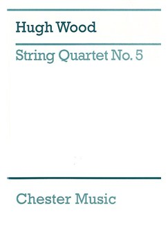 Hugh Wood: String Quartet No.5 Op.45 (Study Score) Books | String Quartet