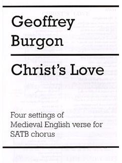 Geoffrey Burgon: Christ's Love Books | Soprano, Alto, Tenor, Bass