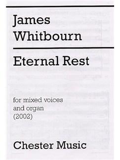 James Whitbourn: Eternal Rest Books | Soprano, Alto, Tenor, Bass, Organ