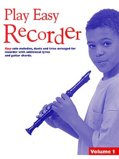 Play Easy Recorder Volume 1 Books | Recorder