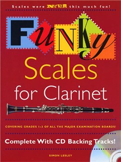 Funky Scales For Clarinet Grades 1-3 Books and CDs | Clarinet
