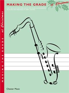 Making The Grade: At Christmas (Saxophone) Books | Alto Saxophone and Piano