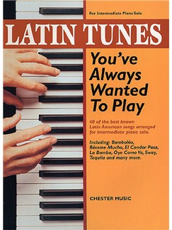 Latin Tunes You've Always Wanted To Play Books | Piano, Voice, and Guitar Chord Symbols