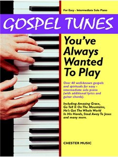 Gospel Tunes You've Always Wanted To Play Libro | Piano, Voz y Guitarra(Diagramas)