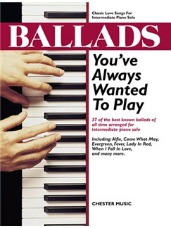 Ballads You've Always Wanted To Play Books | Piano