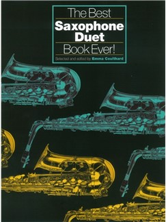 The Best Saxophone Duet Ever Books | Alto Saxophone Duet