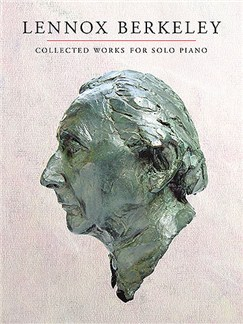 Lennox Berkeley: Collected Works For Solo Piano Books | Piano