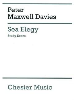 Peter Maxwell Davies: Sea Elegy (Study Score) Books | SATB Soli, SATB Chorus, Orchestra