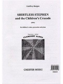 Geoffrey Burgon: Shirtless Stephen And The Children's Crusade (Score/Vocal Score) Books | Children's Voices, Piano, Percussion