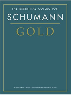 The Essential Collection: Schumann Gold Books | Piano