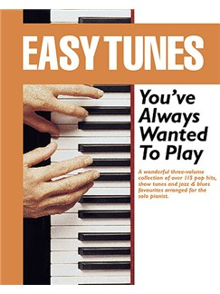 Easy Tunes You've Always Wanted To Play (Slipcase Edition) Books | Solo Piano