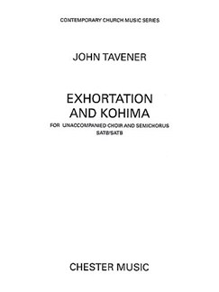 John Tavener: Exhortation And Kohima Books | Double SATB Choir