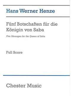 Hans Werner Henze: Five Messages For The Queen Of Saba Books | Orchestra