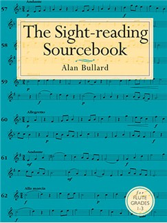 Alan Bullard: The Sight-Reading Sourcebook For Flute Grades 1-3 Books | Clarinet