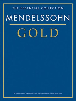 The Essential Collection: Mendelssohn Gold Books | Piano